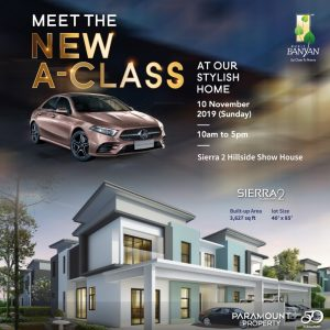 Sierra 2 Show House Event in Collaboration with Mercedes Benz @ Bukit Banyan